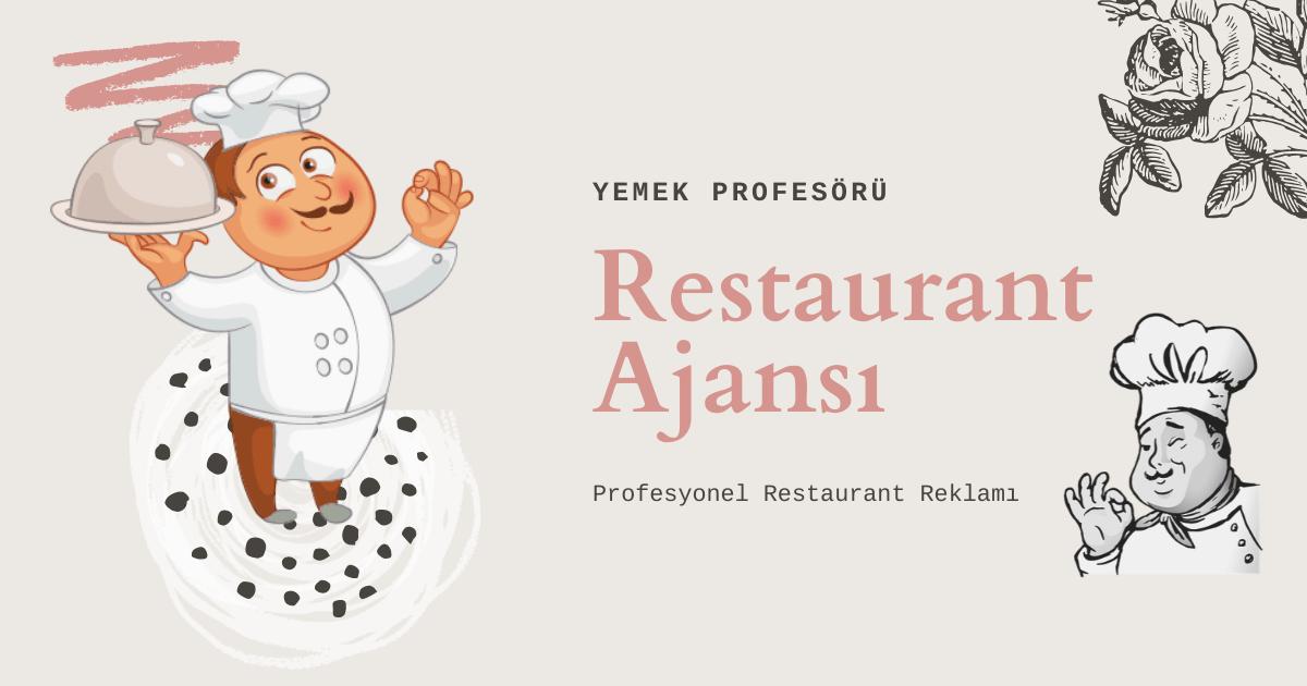 Restoran Ajansı - Restaurant Ajansı » Profesyonel Restaurant Reklamı